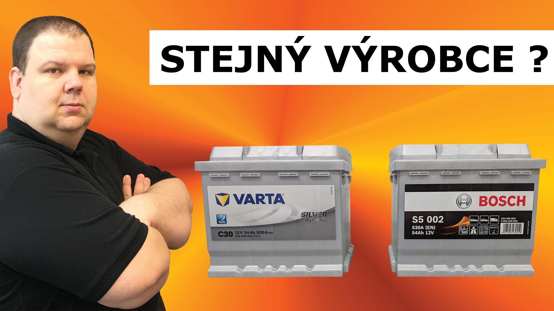 VIDEO - Věděli jste že Varta a Bosch jsou stejný výrobce?